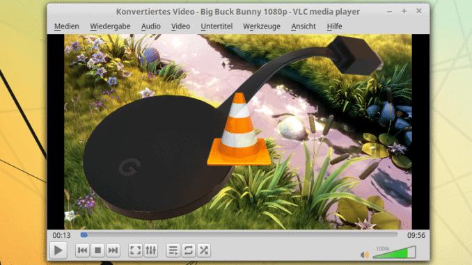 Mit VLC zu Chromecast streamen Beitragsbild