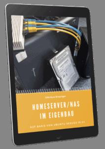 Homeserver/NAS im Eigenbau E-Book