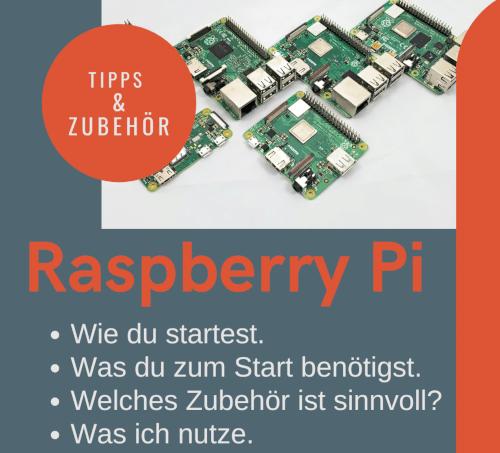 Raspberry Pi Projekte und Zubehör Übersicht